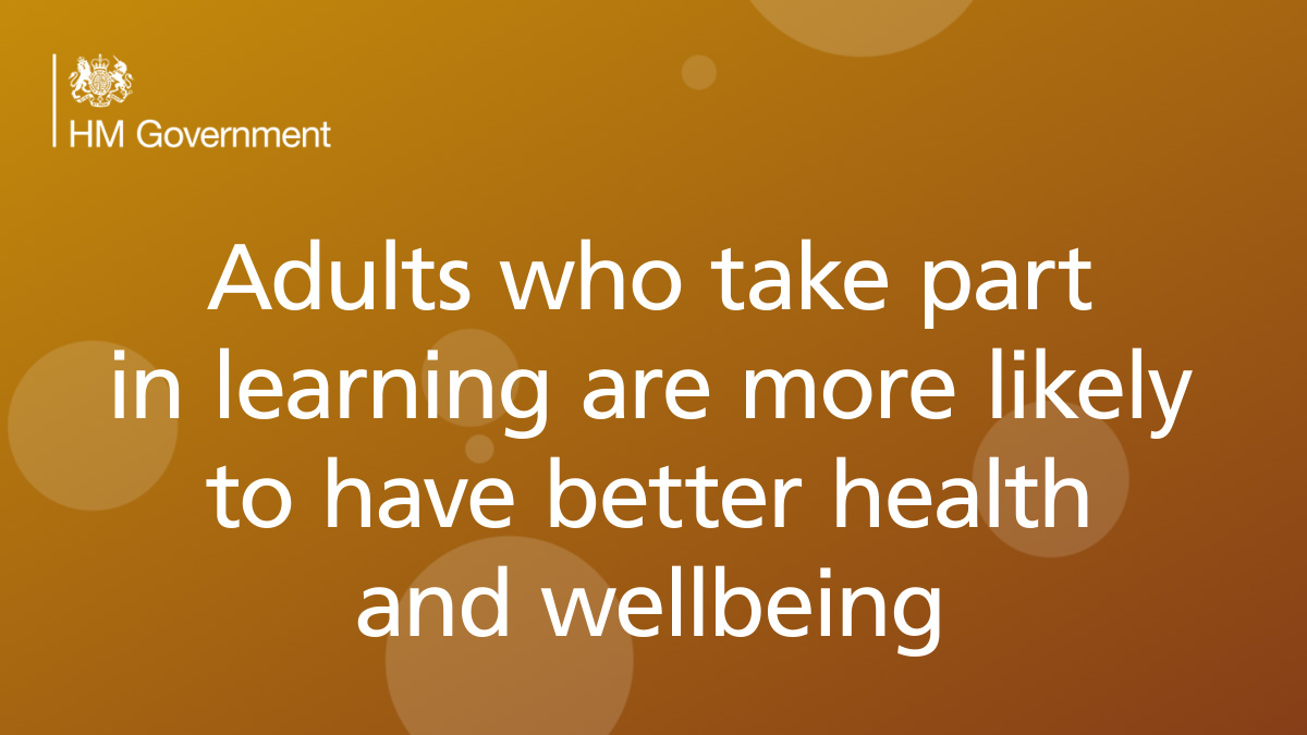 Adults who take part in learning are more likely to have better health and wellbeing